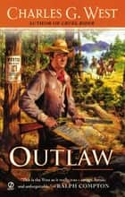 Outlaw ebook by Charles G. West