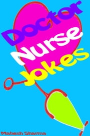 Doctor-Nurse Jokes ebook by Mahesh Dutt Sharma