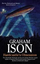 Hardcastle's Obsession ebook by Graham Ison