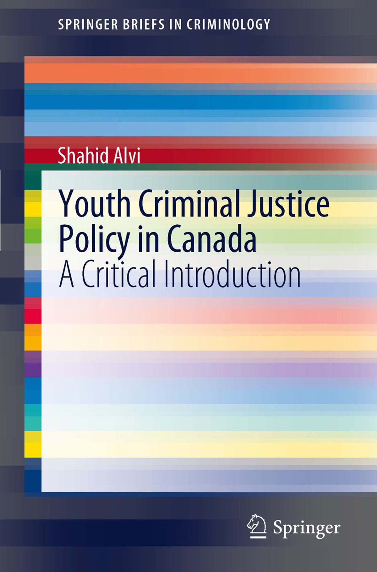 Youth criminal justice policy in canada ebook by shahid alvi youth criminal justice policy in canada ebook by shahid alvi 9781441902733 rakuten kobo fandeluxe Image collections