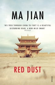 Red Dust ebook by Ma Jian