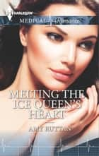 Melting the Ice Queen's Heart ebook by Amy Ruttan
