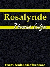 Rosalynde Or, Euphues' Golden Legacy (Mobi Classics) ebook by Thomas Lodge