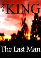 The Last Man ebook by Ryan King