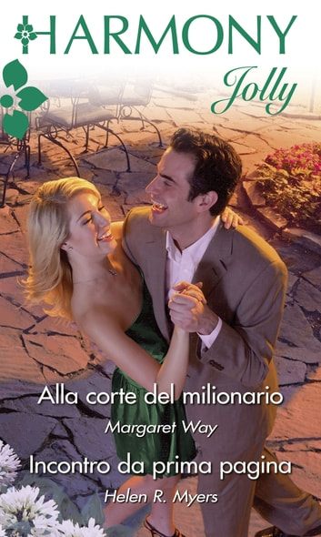 Alla corte del milionario ebook by Margaret Way