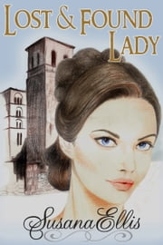 Lost and Found Lady ebook by Susana Ellis