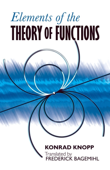 Elements of the Theory of Functions ebook by Konrad Knopp
