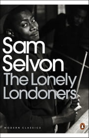 The Lonely Londoners ebook by Sam Selvon