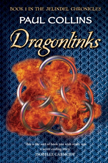 Dragonlinks - Book 1 of The Jelindel Chronicles ebook by Paul Collins
