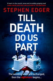 Till Death Do Us Part eBook by Stephen Edger