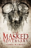 The Masked Adversary