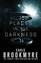 Places in the Darkness ebook by