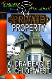 Private Property ebook by Beagle, Audra