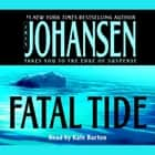 Fatal Tide audiobook by Iris Johansen