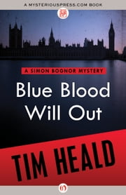 Blue Blood Will Out ebook by Tim Heald