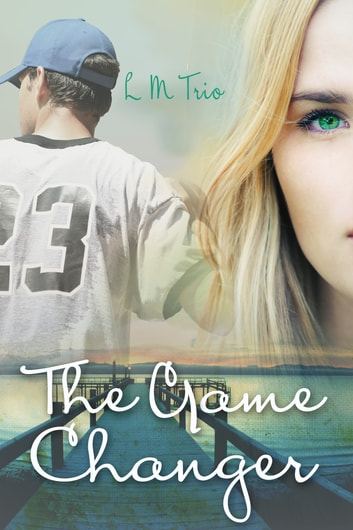 The Game Changer ebook by L.M. Trio