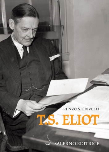 T.S. Eliot ebook by Renzo S. Crivelli