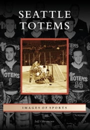 Seattle Totems ebook by Jeff Obermeyer