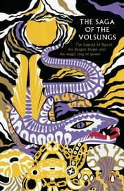 The Saga of the Volsungs ebook by Jesse L. Byock