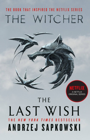 The Last Wish - Introducing the Witcher 電子書籍 by Andrzej Sapkowski