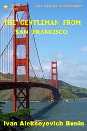 The Gentleman from San Francisco ebook by Ivan Alekseyevich Bunin