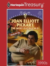 The Most Eligible M.D. ebook by Joan Elliott Pickart