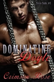 Dominating Doyle ebook by Crimson Rose