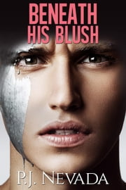 Beneath His Blush ebook by P.J. Nevada