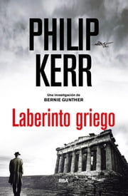Laberinto griego ebook by Eduardo Iriarte Goñi, Philip  Kerr
