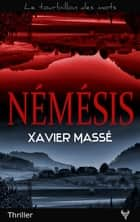 Némésis ebook by Xavier Massé