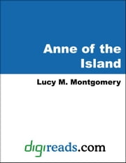 Anne of the Island ebook by Montgomery, Lucy M.