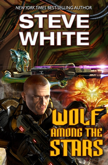 Wolf Among the Stars ebook by Steve White