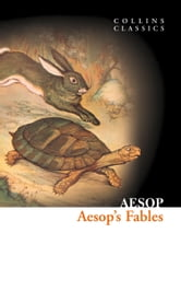 Aesop's Fables (Collins Classics) ebook by Aesop