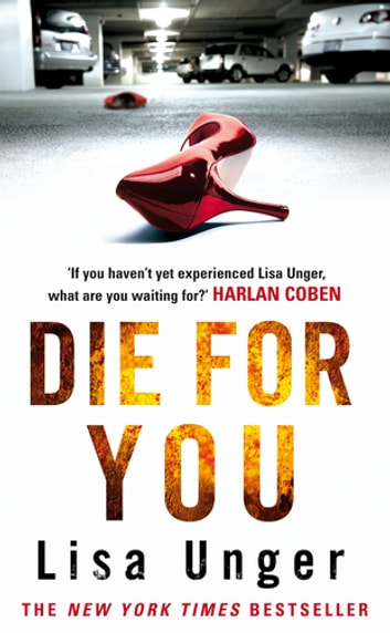 Die For You ebook by Lisa Unger