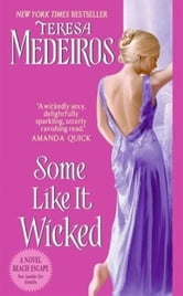Some Like It Wicked ebook by Teresa Medeiros
