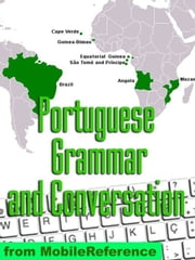 Portuguese Grammar, Verbs, And Punctuation Study Guide (Mobi Study Guides) ebook by MobileReference