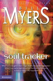 Soul Tracker ebook by Bill Myers