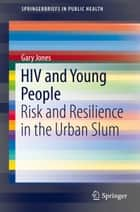 HIV and Young People ebook by Gary Jones