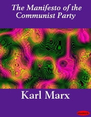 The Manifesto of the Communist Party ebook by Karl Marx
