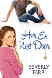 Her Ex Next Door ebook by Beverly Farr