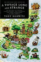 A Voyage Long and Strange - Rediscovering the New World ebook by Tony Horwitz