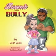 Beanie and the Bully ebook by Deon M. Davis