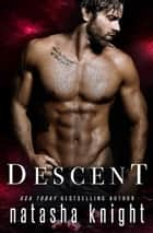 Descent ebook by Natasha Knight