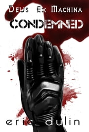 Condemned ebook by Eric Dulin