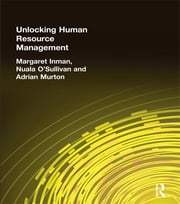 Unlocking Human Resource Management ebook by Margaret Inman,Nuala O'Sullivan,Adrian Murton