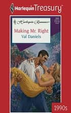 Making Mr. Right ebook by Val Daniels