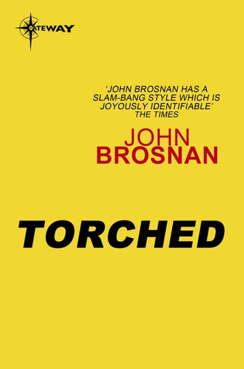 Torched ebook by John Brosnan