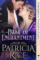 Dash of Enchantment - Dark Lords and Dangerous Ladies #4 ebook by Patricia Rice