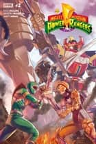 Mighty Morphin Power Rangers #2 ebook by Kyle Higgins, Hendry Prasetya