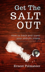 Get The Salt Out ebook by Ernest Polmateer